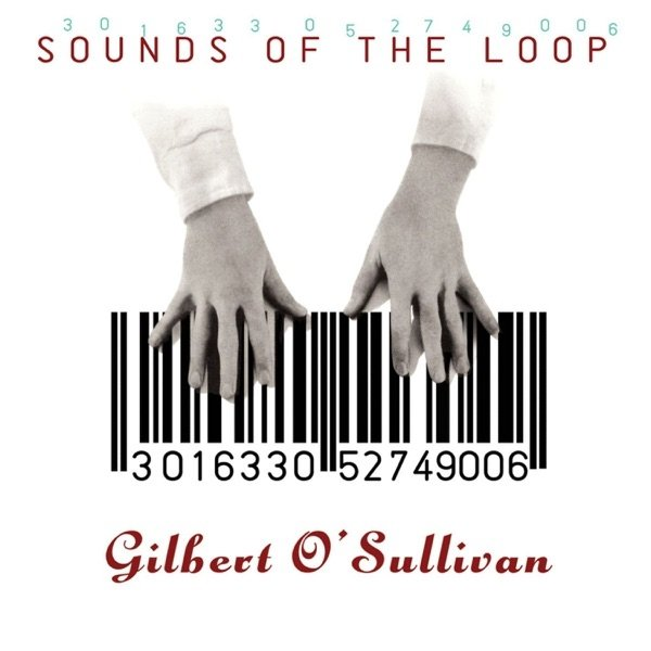 Gilbert O'Sullivan Sounds of the Loop, 1991