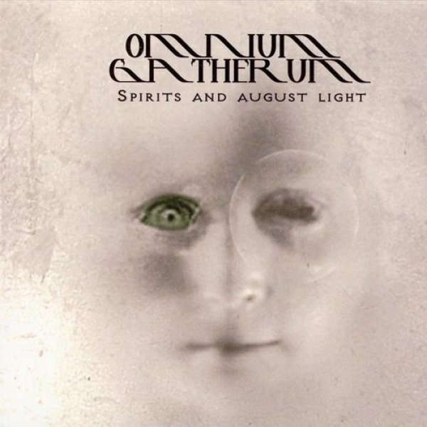 Omnium Gatherum Spirits and August Light, 2003