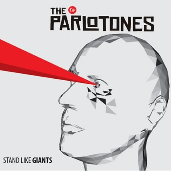 The Parlotones Stand Like Giants, 2013