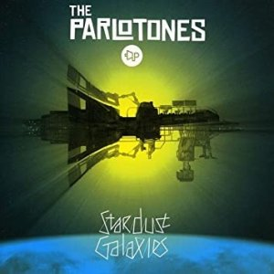 The Parlotones Stardust Galaxies, 2009