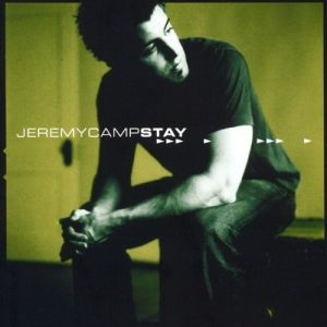 Jeremy Camp Stay, 2002