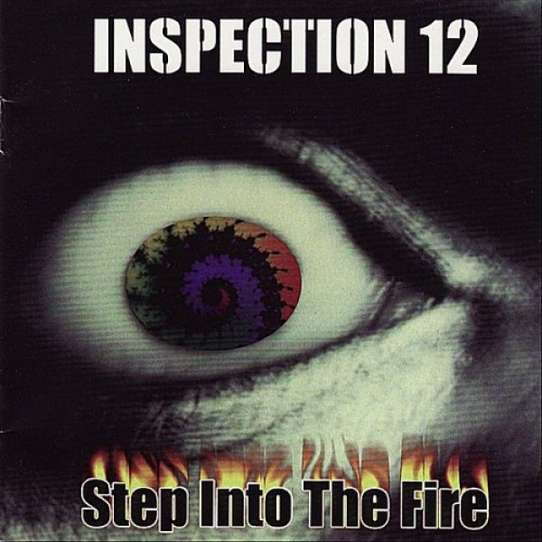 Inspection 12 Step Into the Fire, 1999