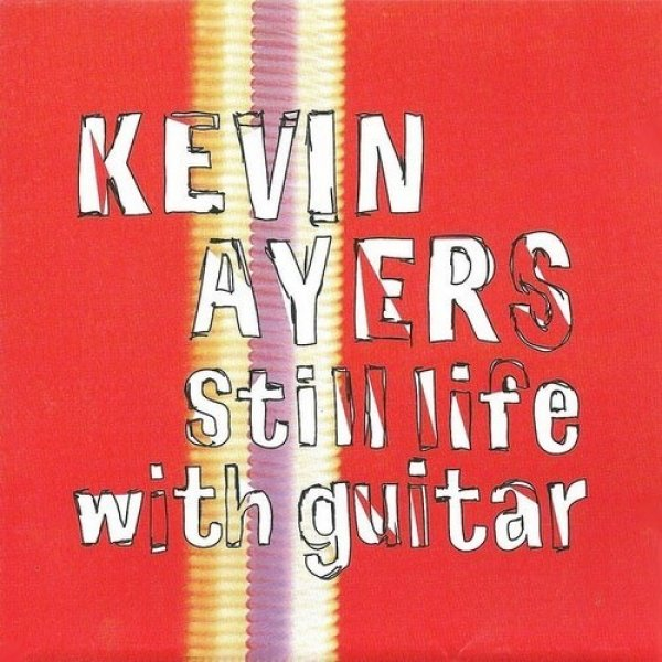 Kevin Ayers Still Life with Guitar, 1992