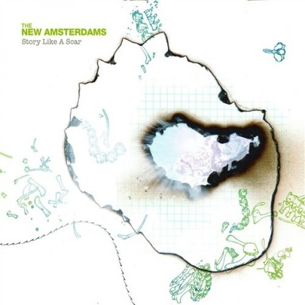 The New Amsterdams Story Like a Scar, 2006