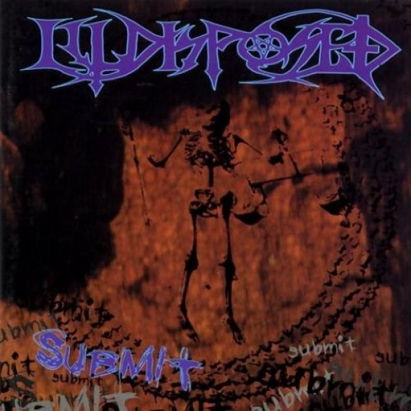 Illdisposed  Submit , 1995