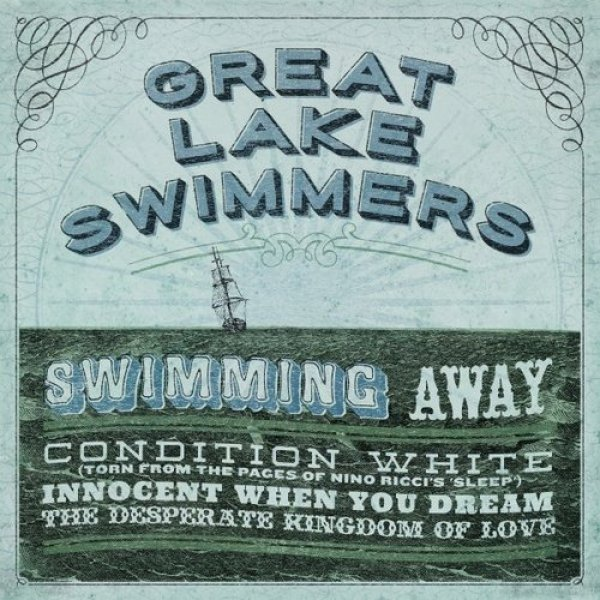 Great Lake Swimmers Swimming Away, 2016