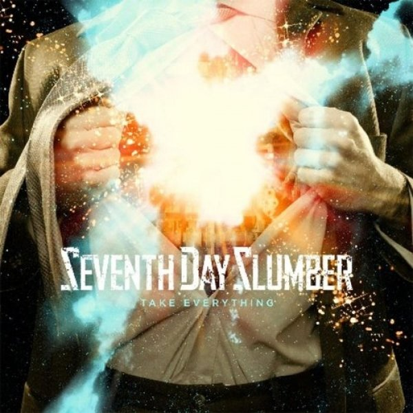 Seventh Day Slumber Take Everything, 2009