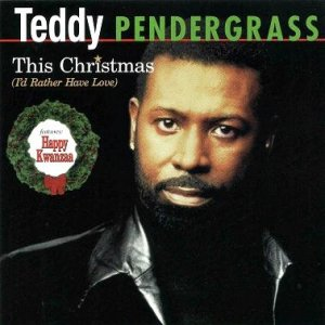 Teddy Pendergrass This Christmas (I'd Rather Have Love), 1998