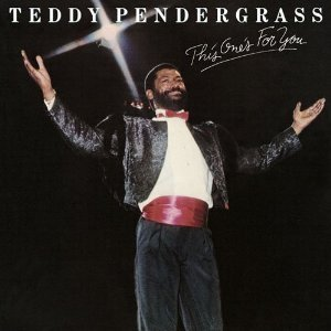 Teddy Pendergrass This One's for You, 1982