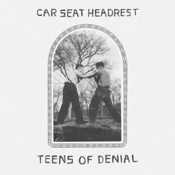 Car Seat Headrest Teens of Denial, 2016
