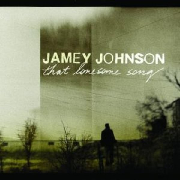 Jamey Johnson That Lonesome Song, 2008