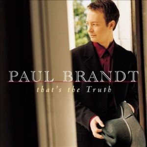 Paul Brandt That's the Truth, 1999