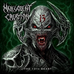 Malevolent Creation The 13th Beast, 2019