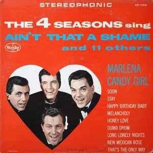 The Four Seasons The 4 Seasons Sing Ain't That a Shame and 11 Others, 1963