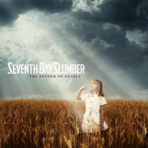 Seventh Day Slumber The Anthem of Angels, 2011