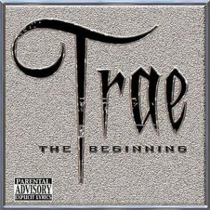 Trae tha Truth The Beginning, 2008