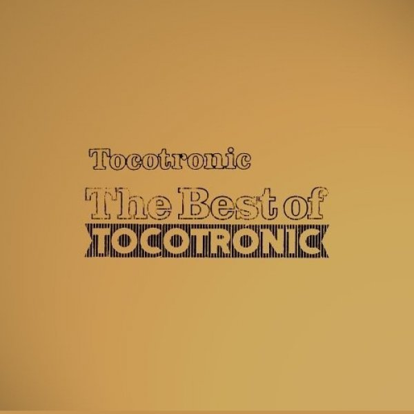 Tocotronic The Best of Tocotronic, 2005