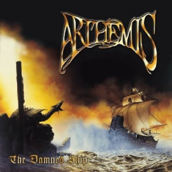 Arthemis The Damned Ship, 2001