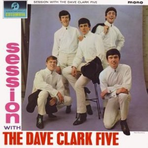 The Dave Clark Five A Session with The Dave Clark Five, 1964