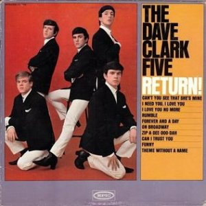 The Dave Clark Five The Dave Clark Five Return!, 1964