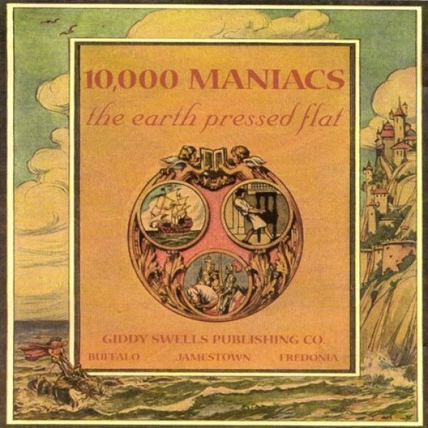 10,000 Maniacs The Earth Pressed Flat, 1999