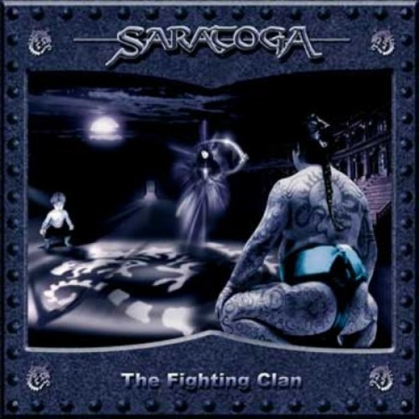 Saratoga The fighting clan, 2004