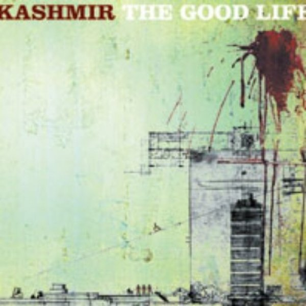 Kashmir The Good Life, 1999