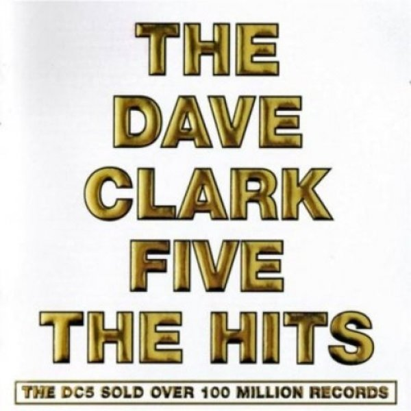 The Dave Clark Five The Hits, 2008