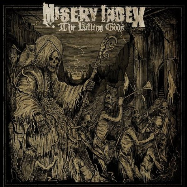 Misery Index The Killing Gods, 2014
