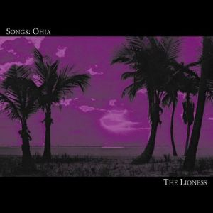 Songs: Ohia The Lioness, 2000