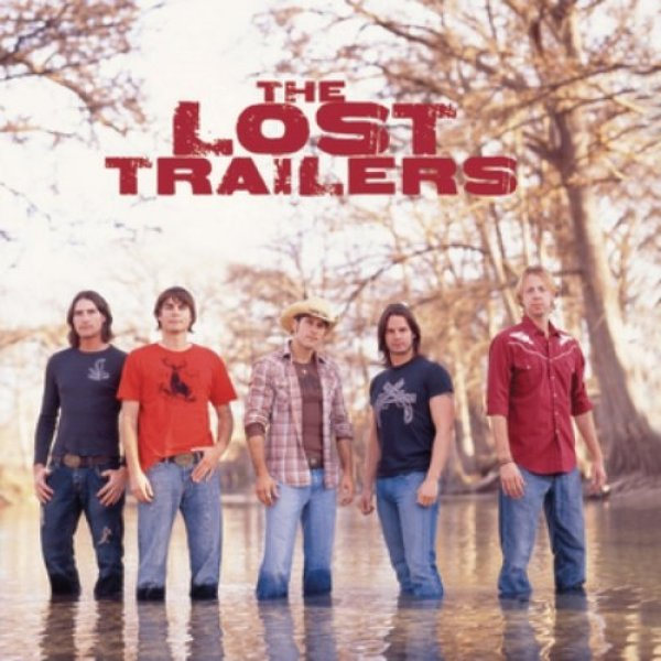 The Lost Trailers The Lost Trailers, 2006
