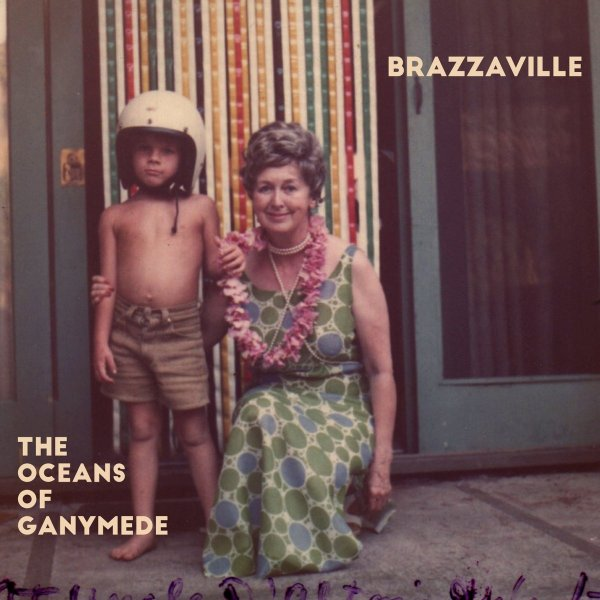 Brazzaville The Oceans of Ganymede, 2016