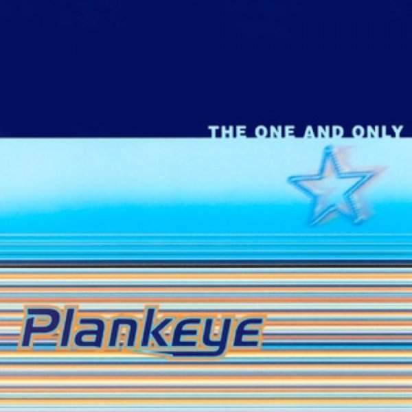 Plankeye The One and Only, 1997