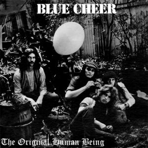 Blue Cheer The Original Human Being, 1970