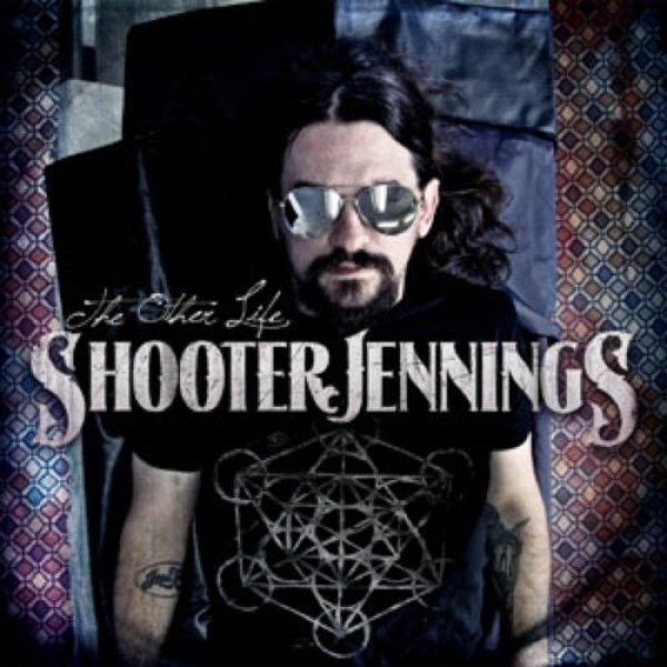 Shooter Jennings The Other Life, 2013