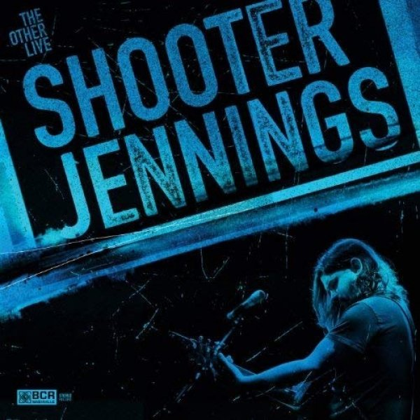 Shooter Jennings The Other Live, 2013