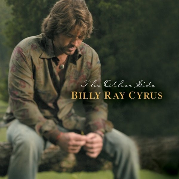 Billy Ray Cyrus The Other Side, 2003