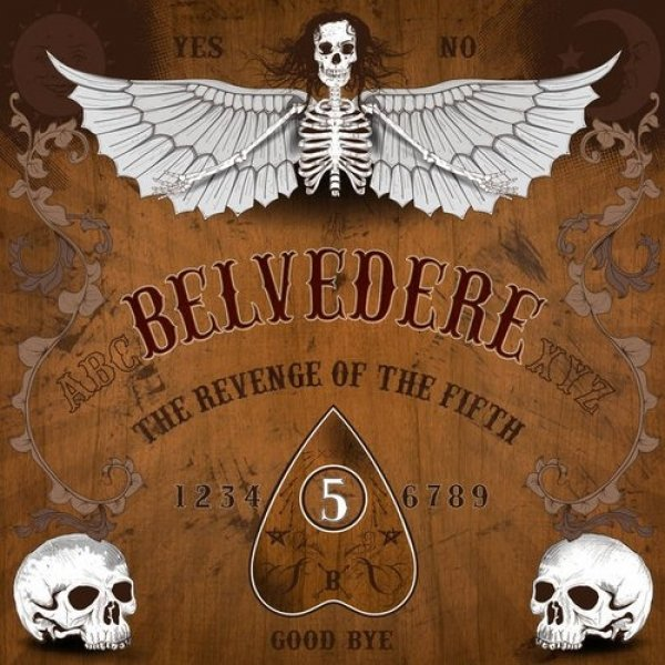 Belvedere The Revenge of the Fifth, 2016