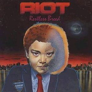 The Riot Restless Breed, 1982