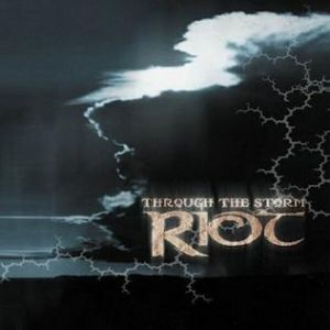 The Riot Through the Storm, 2002