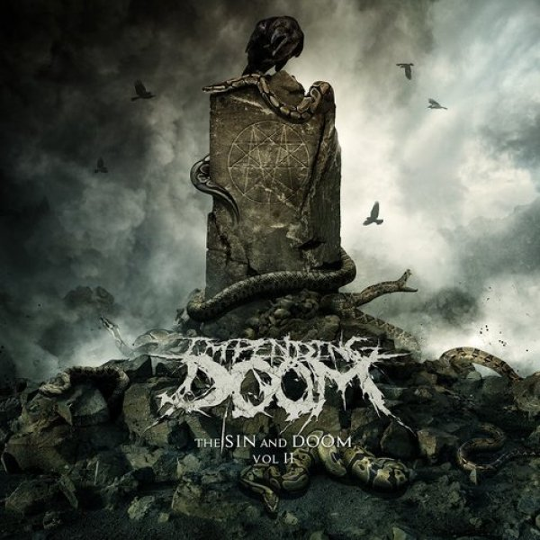 Impending Doom The Sin and Doom, Vol. II, 2018