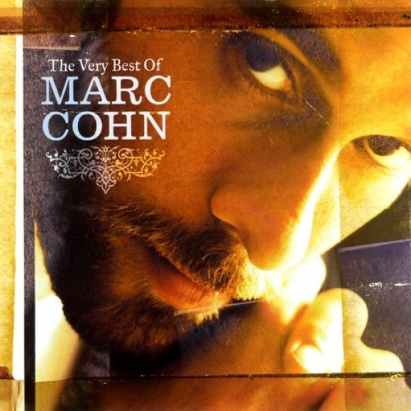 Marc Cohn The Very Best of Marc Cohn, 2006