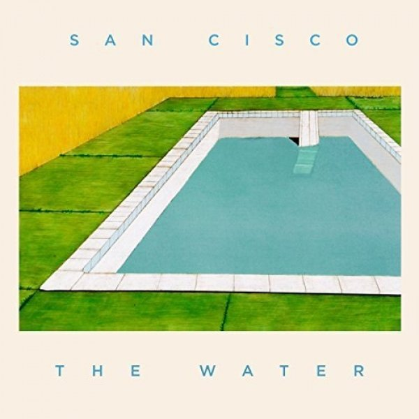 San Cisco The Water, 2017