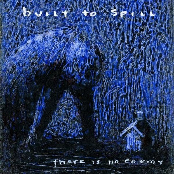 Built to Spill There Is No Enemy, 2009
