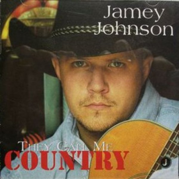 Jamey Johnson They Call Me Country, 2002