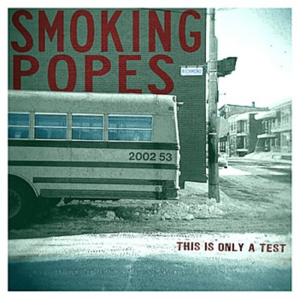 Smoking Popes This Is Only a Test, 2011