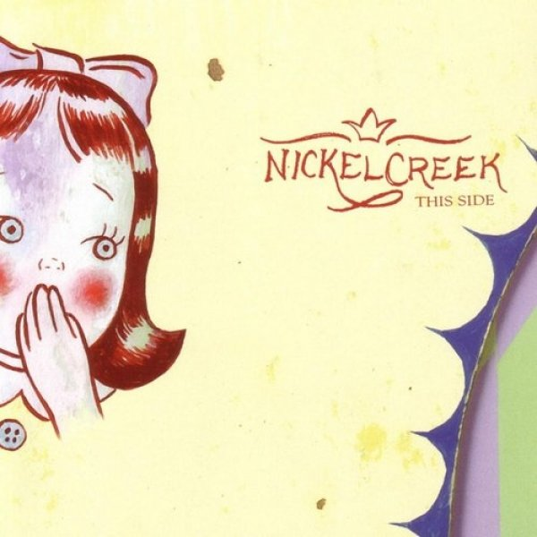 Nickel Creek This Side, 2002