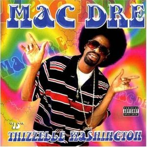 Mac Dre Thizzelle Washington, 2002