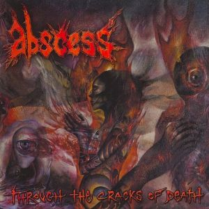 Abscess Through the Cracks of Death, 2002