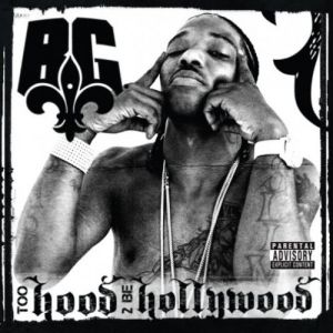 Too Hood 2 Be Hollywood Album